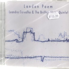 CD LEANDRO CARVALHO & THE BRITTON STRING QUINTET - LONDON POEM