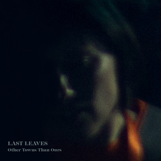 CD LAST LEAVES - OTHER TOWNS THAN OURS (LUCKSMITHS) (NOVO/LACRADO)