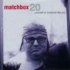 CD MATCHBOX TWENTY - YOURSELF OR SOMEONE LIKE YOU (NACIONAL/USADO)