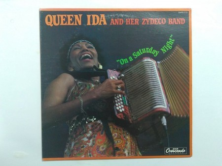 LP QUEEN IDA AND HER ZYDECO BAND - ON A SATURDAY NIGHT (EX)