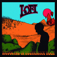 "LO-FI ""Meddling in Regressive Rock"" CD"