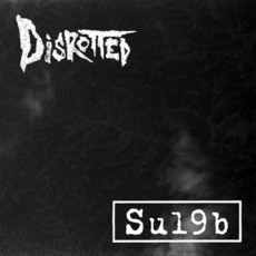 DISROTTED / SU19B / Split (CD)