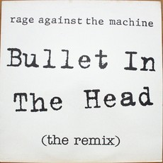 Lp Rage Against The Machine - Bullet In The Head (The Remix)
