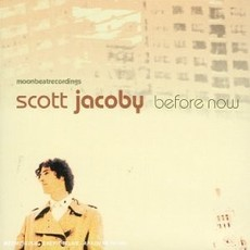 CD SCOTT JACOBY - BEFORE NOW (NOVO/LACRADO)