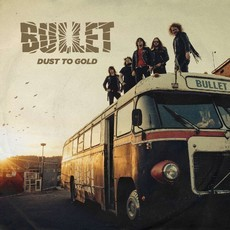 CD BULLET - DUST TO GOLD (NOVO/LACRADO)