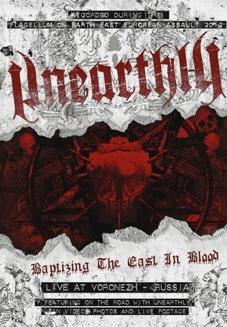 DVD UNEARTHLY - BAPTIZING THE EAST IN BLOOD (NOVO/LACRADO)
