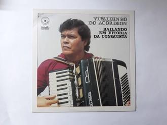 LP VIVALDINHO DO ACORDEON - BAILANDO EM VITÓRIA DA CONQUISTA