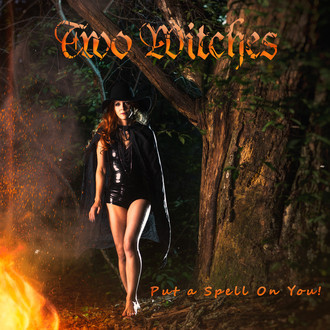 TWO WITCHES - Put a spell on you ! best of 87/2018