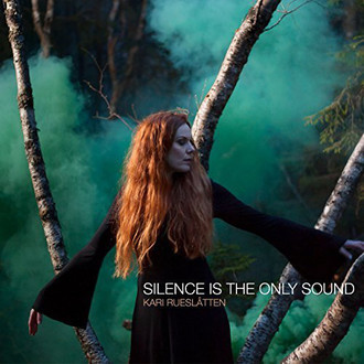 CD KARI RUESLATTEN - SILENCE IS THE ONLY SOUND (NOVO/LACRADO)