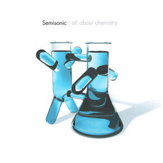 CD SEMISONIC - ALL ABOUT CHEMISTRY (NACIONAL/USADO)