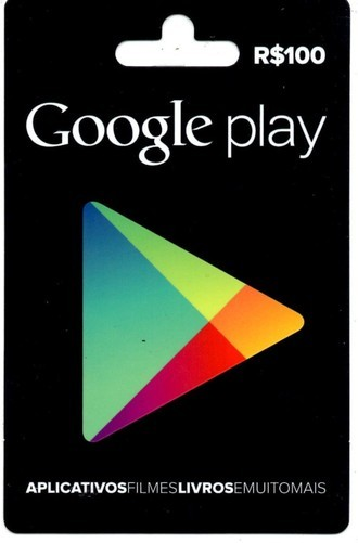 Gift Card GOOGLE PLAY (R$100)