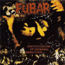 "F.U.B.A.R. ""Justification of Criminal Behaviour"" CD"