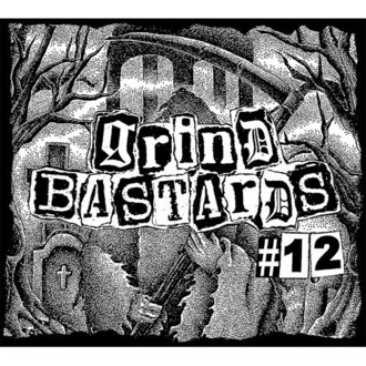 GRIND BASTARDS 2018 / #12 (CD)