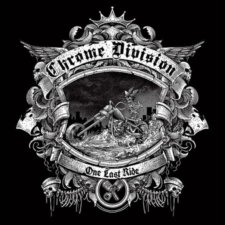 CD CHROME DIVISION - ONE LAST RIDE (NOVO/LACRADO)