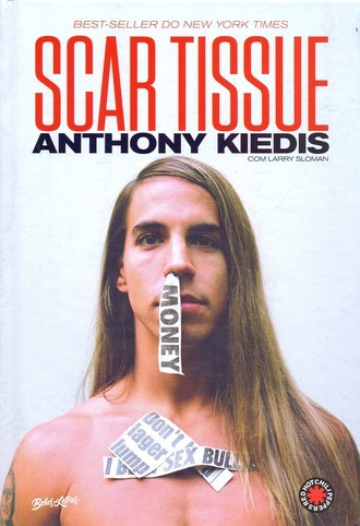 ​Livro SCAR TISSUE - ANTHONY KIEDIS - RED HOT CHILLI PEPPERS