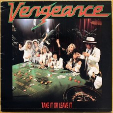 LP Vengeance - Take It Or Leave It ( Importado )