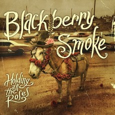 CD BLACKBERRY SMOKE - HOLDING ALL THE ROSES (NOVO/LACRADO)