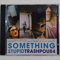 CD TRASH POUR 4 - SOMETHING STUPID (USADO)