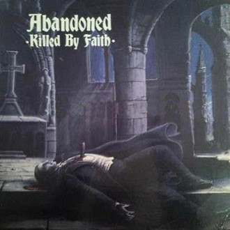 LP ABANDONED - KILLED BY FAITH (NOVO/LACRADO)