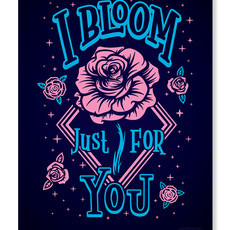 I Bloom Just For You (Poster)