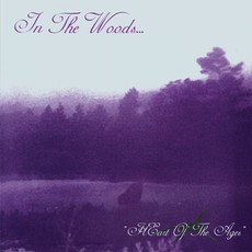 CD IN THE WOODS... - HEART OF THE AGES  (NOVO/LACRADO)