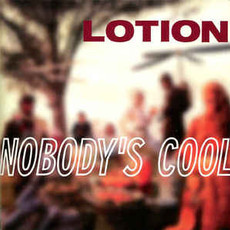 CD LOTION - NOBODY´S COOL (USADO)
