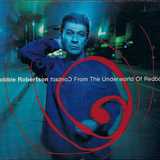 ​CD ROBBIE ROBERTSON - CONTACT FROM THE UNDERWORLD OF REDBOY (USADO)