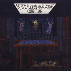 CD PETER BJORN AND JOHN - LIVING THING  (USADO/IMP)