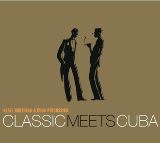 CD KLAZZ BROTHERS & CUBA PERCUSSION - CLASSIC MEETS CUBA  (CD USADO)