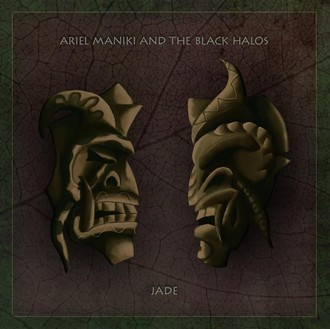 ARIEL MANIKI & THE BLACK HALOS - JADE (New Album 2019)