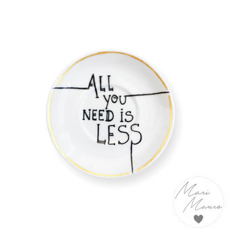 Pires decorativo All you need is less (10,5x10,5cm)