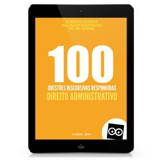100 Discursivas de Direito Administrativo com Respostas