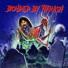 ​CD BONDED BY THRASH - A TRIBUTE TO PAUL BALOFF  (NOVO/LACRADO)