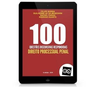100 Discursivas de Direito Processual Penal com Respostas