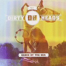 CD THE DIRTY HEADS - CABIN BY THE SEA (CD USADO)