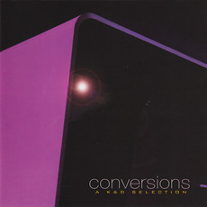 CD KRUDER & DORFMEISTER - CONVERSIONS - A K&D SELECTION   (CD USADO)