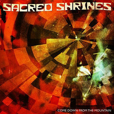 LP SACRED SHRINES - COME DOWN FROM THE MOUNTAIN (NOVO)