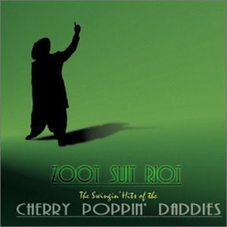 CD CHERRY POPPIN' DADDIES - ZOOT SUIT RIOT  (CD USADO)