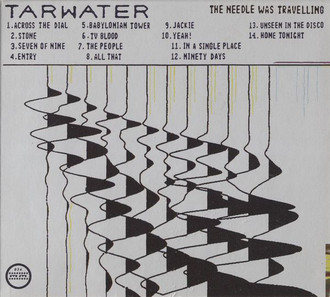 CD TARWATER - THE NEEDLE WAS TRAVELING (USADO)