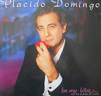 CD PLACIDO DOMINGO - BE MY LOVE... AN ALBUM OF LOVE  (CD USADO)