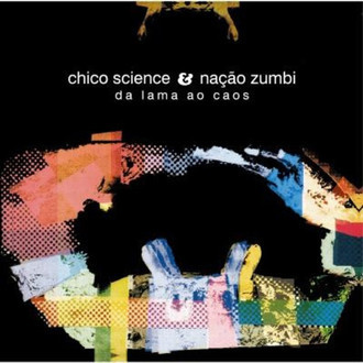 "LP Chico Science & Nação Zumbi ""Da Lama Ao Caos"" RE"