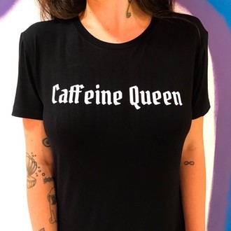 T-Shirt Caffeine Queen