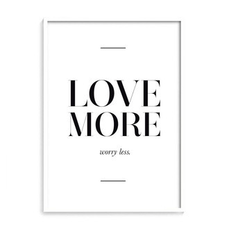 [ love more, worry less ]