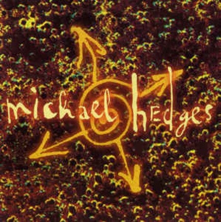 CD MICHAEL HEDGES - ORACLE  (CD USADO)