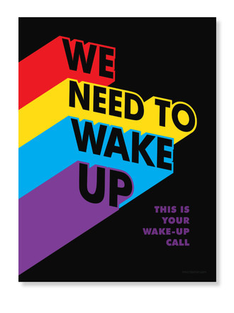 We Need To Wake Up (Poster)