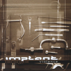 CD IMPLANT - VIOLENCE (NOVO) IMP