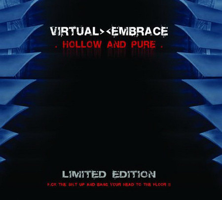 CD VIRTUAL EMBRACE - HOLLOW AND PURE - LTD EDITION (EP, IMP/NOVO)