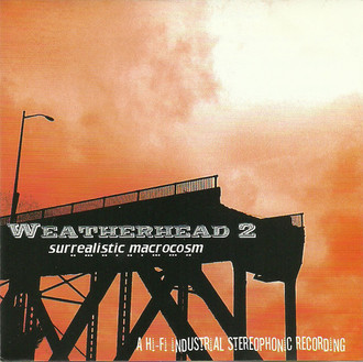 CD VÁRIOS - WEATHERHEAD 2 - SURREALISTIC MACROCOSM   (IMP/NOVO)