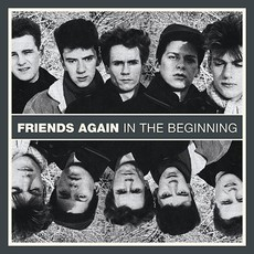 LP FRIENDS AGAIN - IN THE BEGINNING (NOVO/LACRADO)