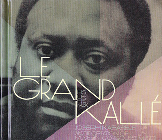 CD LE GRAND KALLÉ - HIS LIFE, HIS MUSIC (2013) NOVO/LACRADO IMP
